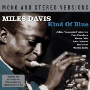 Kind Of Blue Mono / Stereo