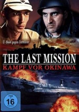 The Last Mission: Kampf vor Okinawa