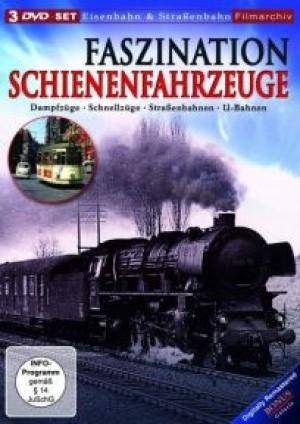 Faszination Schienenfahrzeuge
