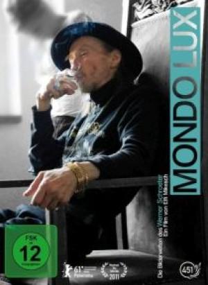 Mondo Lux: Die Bilderwelten des Werner Schroeter
