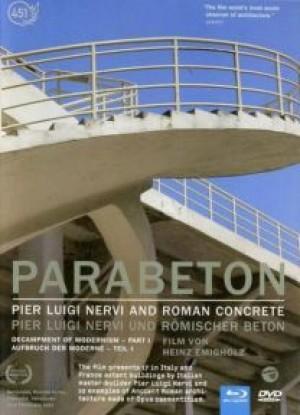 Parabeton: Pier Luigi Nervi und römischer Beton