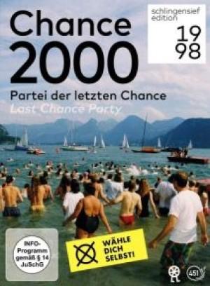 Chance 2000: Partei der letzten Chance