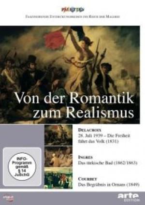 Von der Romantik zum Realismus: Delacroix / Ingres / Courbet