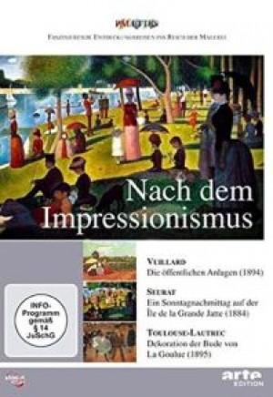 Nach dem Impressionismus: Vuillard / Seurat / Toulouse-Lautrec