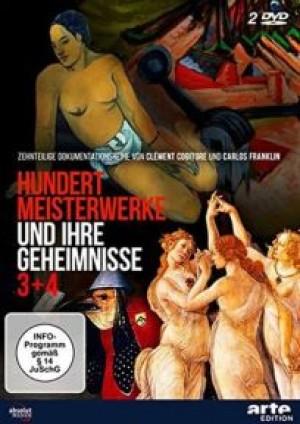 Hundert Meisterwerke und ihre Geheimnisse 3+4