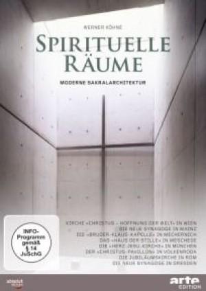 Spirituelle Räume: Moderne Sakralarchitektur