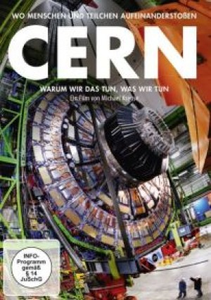 CERN: Warum wir das tun, was wir tun