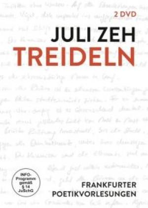 Juli Zeh: Treideln / Frankfurter Poetikvorlesung