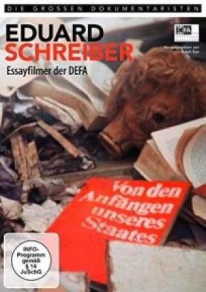 Eduard Schreiber: Essayfilmer der DEFA
