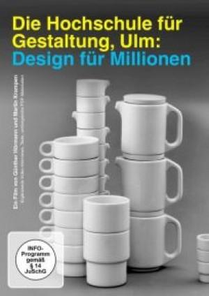 Die Hochschule für Gestaltung Ulm: Design für Millionen