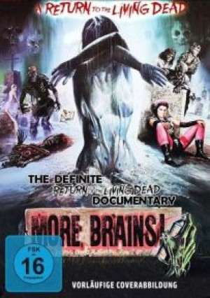 More Brains: A Return To The Living Dead