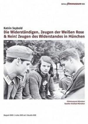 Die Widerständigen, Zeugen der Weissen Rose & NEIN! Zeugen des Widerstands in München 1933-1945