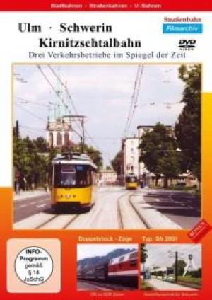 Ulm, Schwerin, Kirnitzschtalbahn