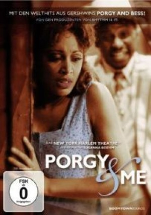 Porgy & Me: In der Welt von Gershwins Porgy and Bess
