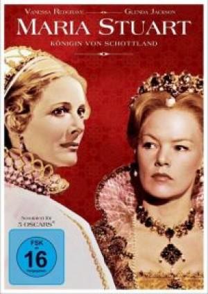 Maria Stuart: Königin von Schottland