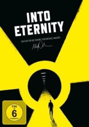 Into Eternity: Wohin mit unserem Atommüll?