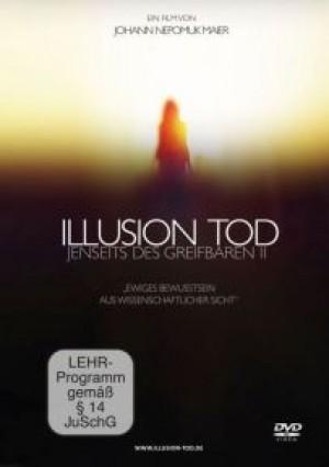 Illusion Tod: Jenseits des Greifbaren 2