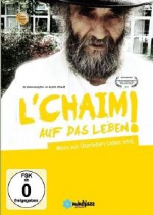 L'Chaim : Auf das Leben!