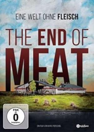 The End of Meat: Eine Welt ohne Fleisch