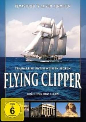 Flying Clipper: Traumreise unter weissen Segeln