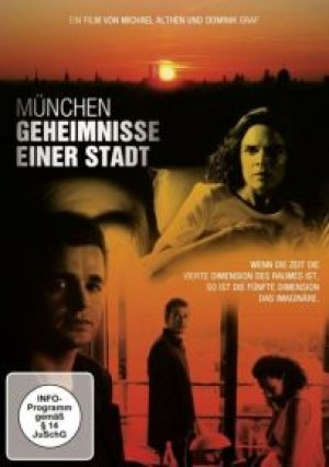 München: Geheimnisse einer Stadt