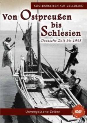 Von Ostpreussen bis Schlesien