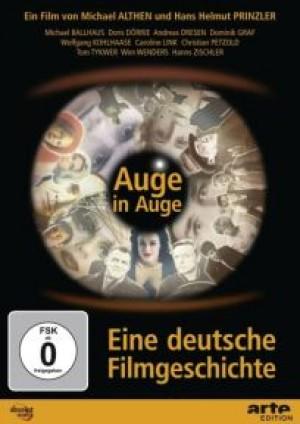 Auge in Auge: Eine deutsche Filmgeschichte