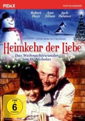 Heimkehr der Liebe: Das Weihnachtswunder von St. Nicholas