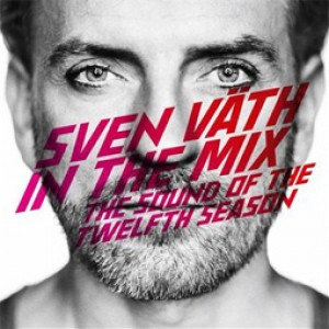 Sven Väth In The Mix - The Sound Of The Twelfth Season