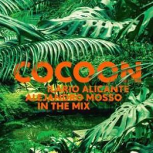 Cocoon Ibiza Mixed By Ilario Alicante (dj Mix) & Alejandro Mosso