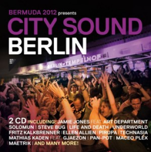 City Sound Berlin 2012 (BerMuDa presents)