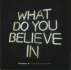 What do you believe in