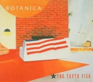 Botanica vs The truth fish