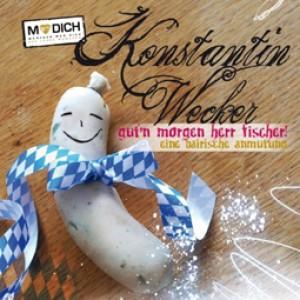 Guten Morgen Herr Fischer (Digi-Pack München-Version