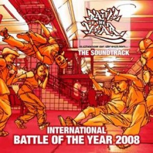 Battle of the Year 2008  - The Soundtrack
