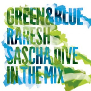 Green & Blue 2011 - Raresh & Sascha Dive in the Mix