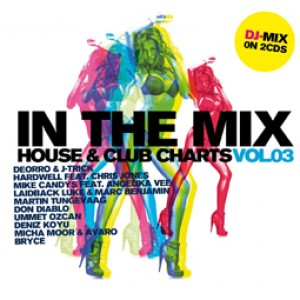 In the mix - House & Clubcharts Vol. 3