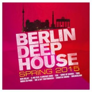 Berlin Deep House - Spring 2015