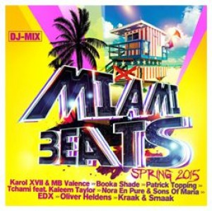 Miami beats - Spring 2015 (DJ Mix)
