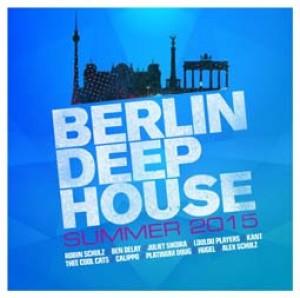 Berlin Deep House - Summer 2015
