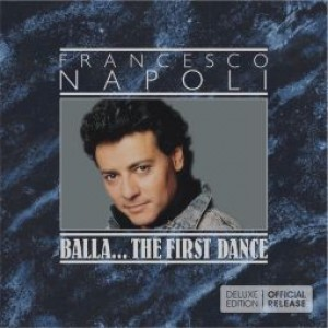 Balla … The First Dance (Deluxe Edition)