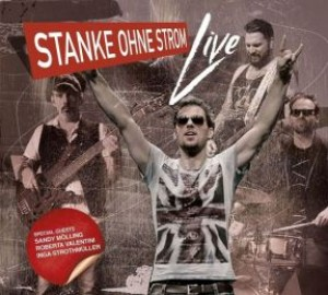 Stanke ohne Strom - Live 2016