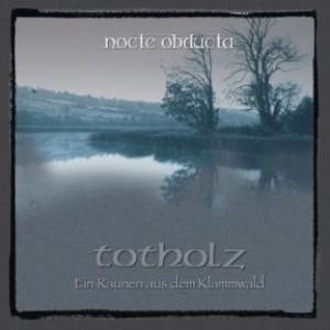 Totholz (ein Raunen aus dem Klammwald) (LP)