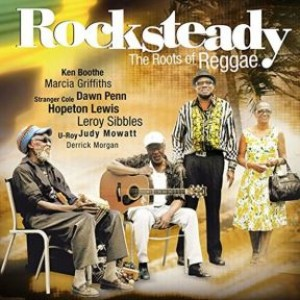 Rocksteady - The Roots Of Reggae (2LP)