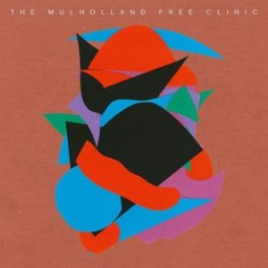 The Mulholland Free Clinic (3LP)