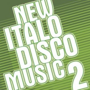 New Italo Disco Music - Chapter 2