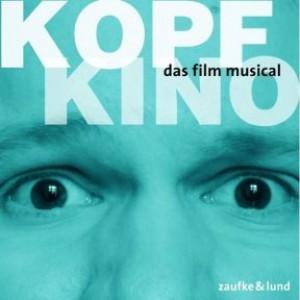 Kopfkino: Das Film-Musical