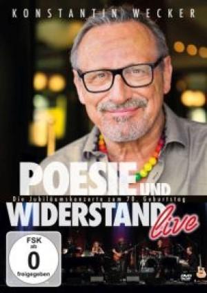 Poesie und Widerstand Live: Die Jubiläumskonzerte zum 70. Geburtstag
