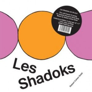 Les Shadoks (LP+7'') (50th Anniversary Edition)