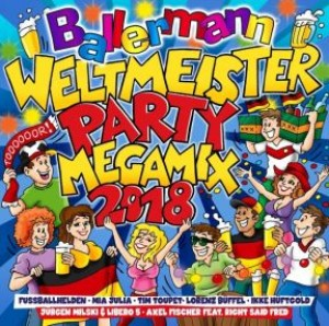 Ballermann Weltmeister Party Megamix 2018
